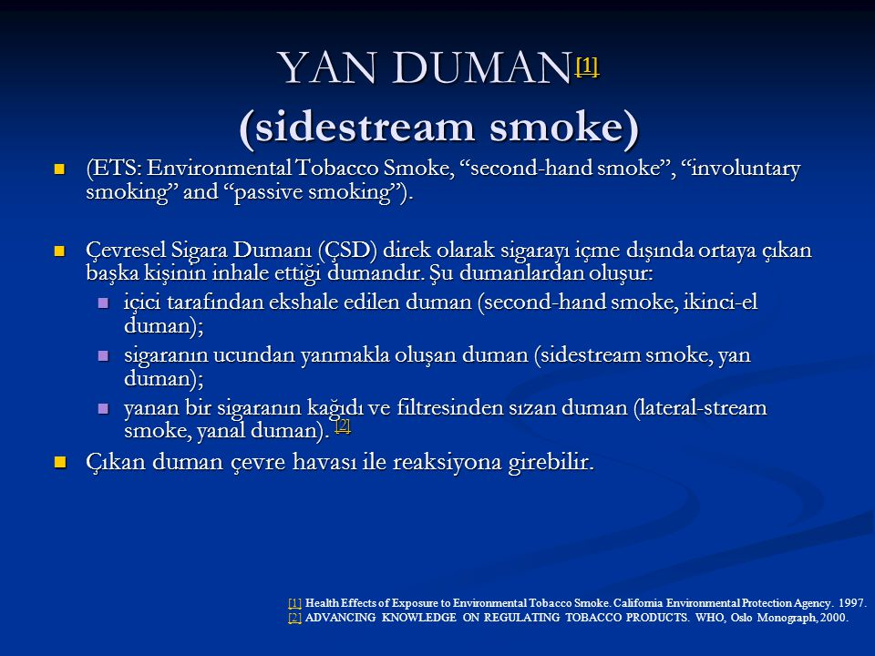 YAN DUMAN[1] (sidestream smoke)